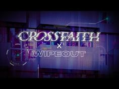 Crossfaith - 'WIPEOUT' Teaser (Jan 26th, 2018 Out)   New EP 'WIPEOUT' will be out Jan 24th (Japan) / 26th (Worldwide)!...