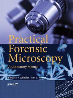 Practical Forensic Microscopy