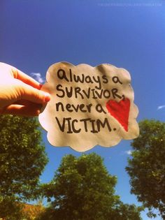 Wishing I felt this way today.Always a survivor, never a victim 6 Word Memoirs, Human Rights Quotes, Abuse Survivor, Survivor Quotes, Narcissistic Sociopath, Trauma, Ptsd, Domestic Violence, Thoughts