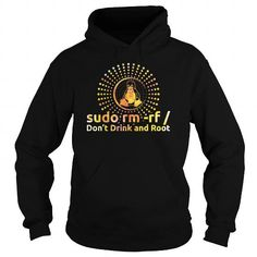 Cool SUDO RM RF DONT DRINK AND ROOT TSHIRT BY LINUX TSHIRT T-Shirts