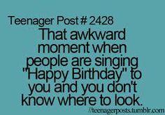 teenager posts....so true!