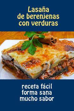 Lasaña de berenjenas con verduras #lasaña #vegetariana #berenjena