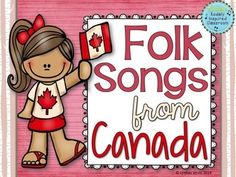 To celebrate Canada Day on July I created this freebie collection of Folk Songs from Canada. PDF contains a slide for each song with the staf. Canadian Facts, Canadian History, Canada For Kids, Canada 150, Canada Day Crafts, Daycare Themes, Music Activities, Diversity Activities, Folk Dance