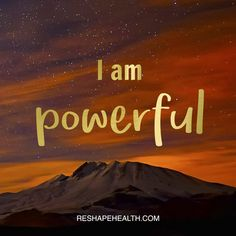 I am powerful, I can do, be, or have anything that I want :)