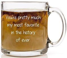Youre pretty much my most favorite coffee mug Best friends birthday -- Find out more about the great product at the image link.