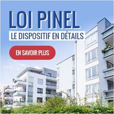 Loi Pinel, le dispositif en détails