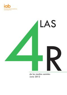 Las 4Rs de los Medios Sociales by IAB Spain, via Slideshare