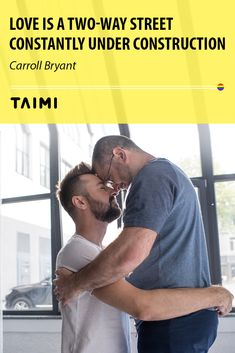 dating, gay dating Two Way Street, Relationship Problems, Gay, Dating, Construction, Link, Building, Quotes