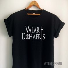 16f49d0224 Valar Dohaeris Shirt Quote Game of Thrones T Shirt Shirts Merchandise  Tumblr Women Girls Men Unisex Top Tee Black/White/Grey/Red