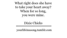You were Mine-The Dixie Chicks