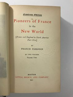 """Items similar to 1910 """"Pioneers of France in the New World Volume II"""" by Francis Parkman--Antique book--Excellent Gift for fan of French / European History on Etsy Library Pockets, Early French, Writing Numbers, European History, Antique Prints, Library Books, Antique Books, North America, Handmade Gifts"""