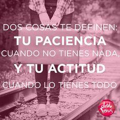 Dos cosas te definen... #frases #actitud #paciencia #humildad