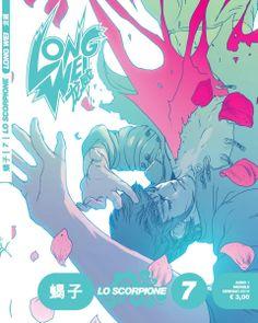 """Long Wei 7 - """"Lo Scorpione"""" with Diego Cajelli  Jean Claudio Vinci - cover by LRNZ Lorenzo Ceccotti"""