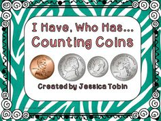 Counting Coins- I Have, Who Has game FREE