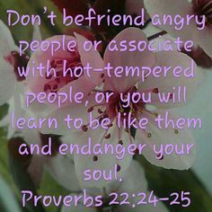 Proverbs 22:24-25