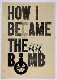 """""""How I Became The Bomb"""" by Michael Eades"""