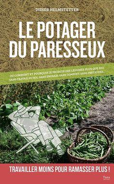 """Plus facile que la permaculture, voici la """"phénoculture"""" - Diy Garten"""