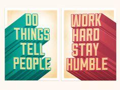 Do Things/Work Hard Poster Series