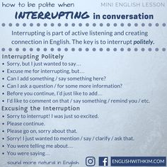 In this video lesson, I describe how to interrupt politely in English, including four guidelines to using interruptions to connect in conversation.