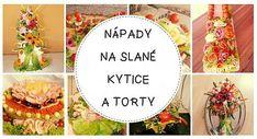 Čím potešiť muža? Klobásová kytica a slaná torta sú ranou istoty | Artmama.sk