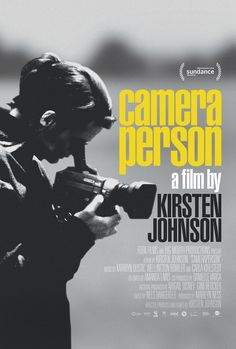 Camera Person. Directed by Kirsten Johnson.
