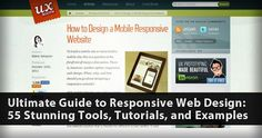 Ultimate Guide to Responsive Web Design: 55 Stunning Tools, Tutorials, and Examples