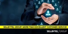 SELLBYTEL Group: More Than Excellent Customer Service!