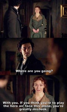 """If you think you're to play the hero and face this alone, you're greatly mistook"" - Demelza and Ross #Poldark"