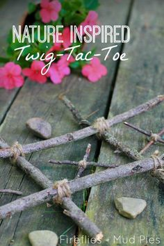 Nature Inspired Twig-Tac-Toe is a great game to keep around the yard or campsite. - Fireflies and Mud Pies