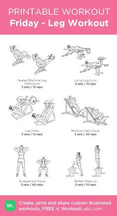 Friday - Leg Workout