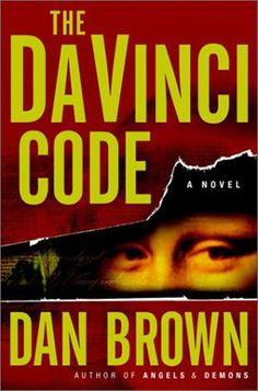 The DaVinci Code, by Dan Brown Justifiably a best seller!
