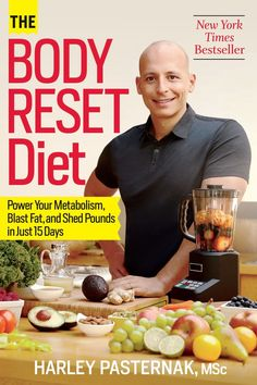 The Body Reset Diet - Reset Your Metabolism, Supercharge Your Results, and Slim Down for Life