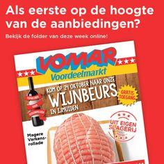 De folder van Vomar Voordeelmarkt staat ook deze week (geldig t/m dinsdag 27 oktober) weer vol met scherpe aanbiedingen. Bijvoorbeeld 750 gram magere varkensrollade voor maar € 3,49! www.vomar.nl/folders