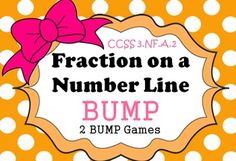 FRACTIONS ON A NUMBER LINE BUMP.  2 Games to help reinforce CCSS 3.NF.A.2 and CCSS 3.NF.A.2a
