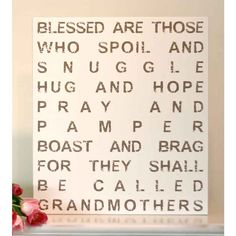 What a Perfect Mother's Day Gift for Grandma! Blessed Are The Grandmothers, Sign