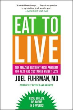 "Hailed a ""medical breakthrough"" by Dr. Mehmet Oz, EAT TO LIVE offers a highly effective, scientifically proven way to lose weight quickly. The key to Dr. Joel Fuhrman''s revolutionary six-week plan is simple: health = nutrients / calories. When the ratio of nutrients to calories in the food you eat is high, you lose weight. The more nutrient-dense food you eat, the less you crave fat, sweets, and high-caloric foods."