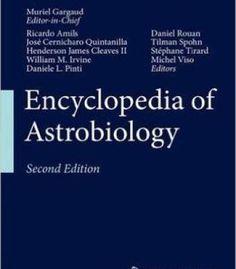 Encyclopedia Of Astrobiology PDF