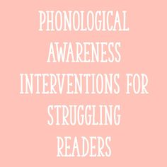 Phonological Awarene