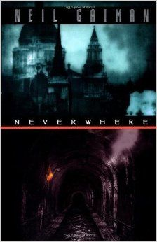 Neverwhere by Gaiman.....this story is great it's captivating