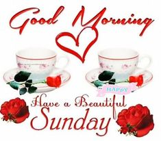 Good Morning Sunday Pictures Good Morning Sunday Pictures, Happy Sunday Images, Sunday Wishes, Good Morning Happy Sunday, Happy Sunday Quotes, Latest Good Morning, Good Morning Picture, Good Morning Flowers, Good Morning Greetings