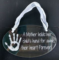 A Mother holds her childs hand for awhile, their heart forever! Acrylic Sign