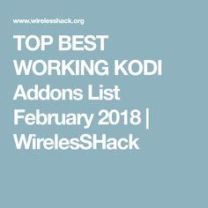 Best Kodi Addons For February 2020 15 Best Kodi ch images in 2019 | Amazon fire stick, Indigo, Indigo dye