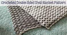 As promised, I am sharing the pattern for this beautiful crocheted double-sided shell blanket today! In case you missed the story be...
