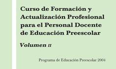 Soy Preescolar: Material para Educadoras Curso de Formación y Actualización Profesional para el Personal Docente de Educación Preescolar: VII