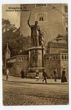 AK Königsberg in Preußen Ostpreußen Denkmal Kaier Wilhelm I gelaufen 1915