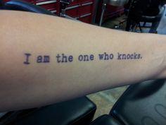 My Breaking Bad Tattoo - I am the one who knocks. *love* it!  Done by Wanda Harper at I'm No Angel
