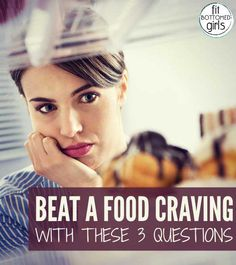 What are your cravings really trying to tell you? | Fit Bottomed Girls