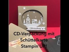 CD-VERPACKUNG MIT SCHÜTTELELEMENT-WINTERSTÄDTCHEN-STAMPIN`UP! - YouTube
