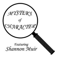 MYSTERY OF CHARACTER BY SHANNON MUIR - Guest Post Featuring Kim Baccellia