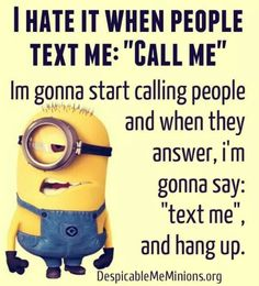 Ha I Txt U0027call Meu0027 All The Time To My Parents. Minion Jokes ...